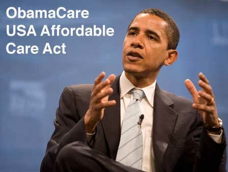 Obama Care - Affordable Health Care Act